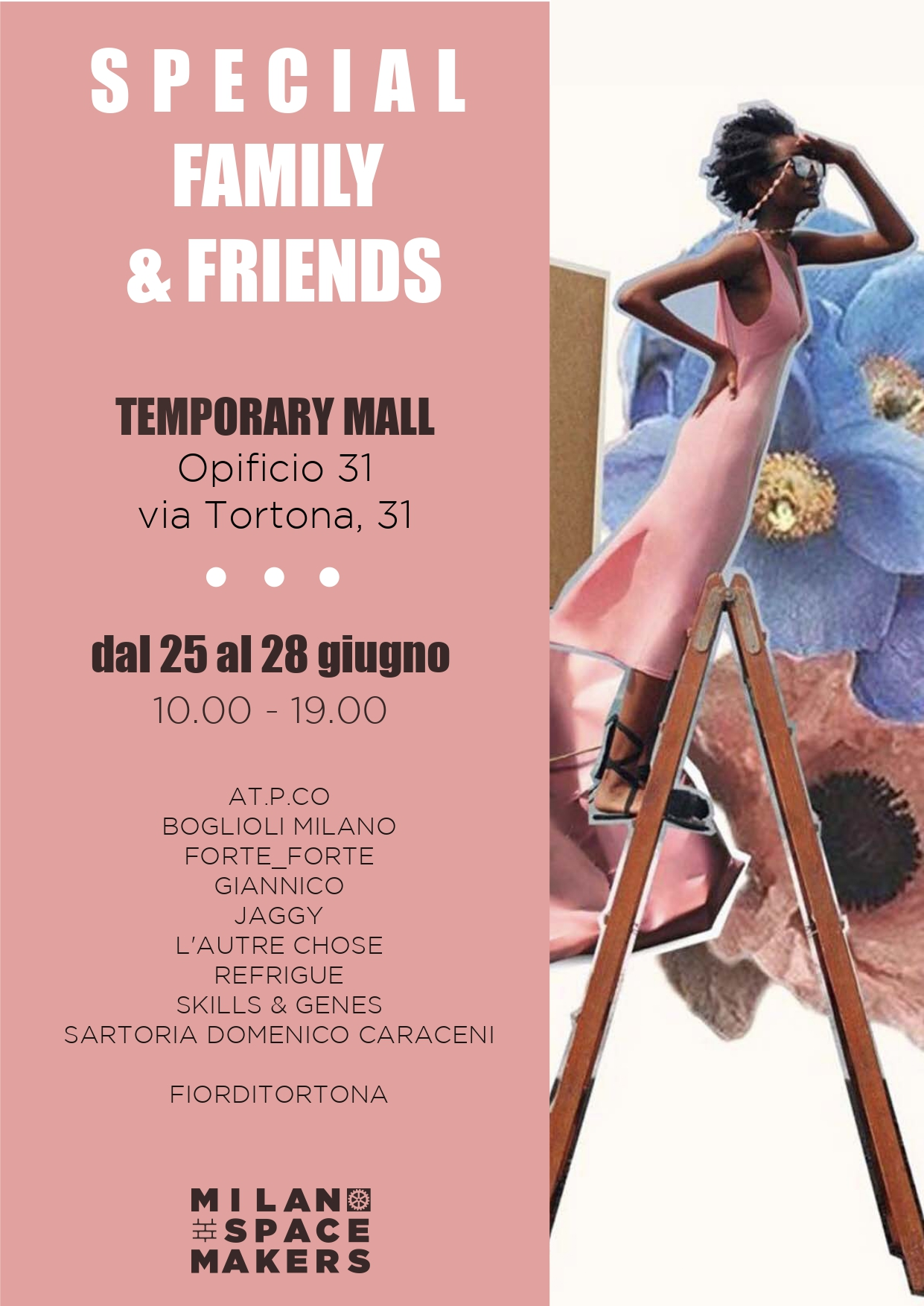 Special Family&Friends - Temporary mall in via Tortona 31 - 1