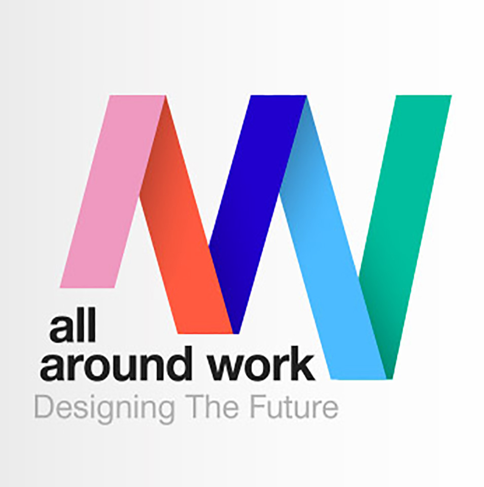 ALL AROUND WORK - Designing the future